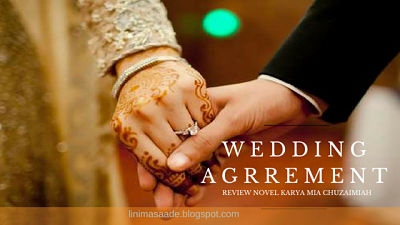 Cerita Wedding Agreement Mia Chuzaimiah
