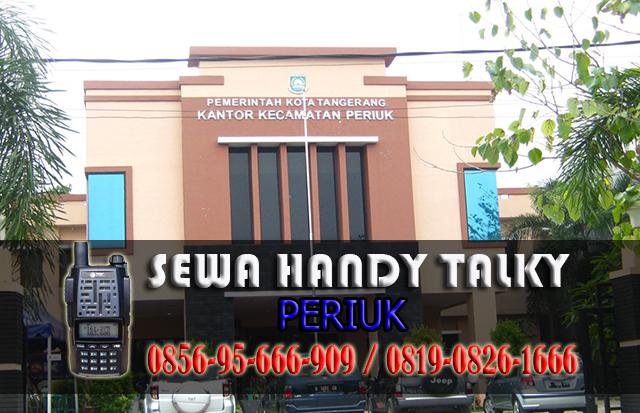 Pusat Sewa HT Periuk  Pusat Rental Handy Talky Area Periuk