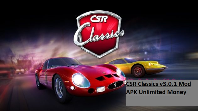 CSR Classics v3.0.1 Mod APK Unlimited Money