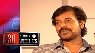 30 Minutes With Us – cinematographer Natraj