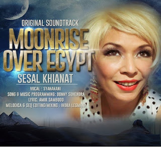 Syaharani - Sesal Khianat ( Ost. Moonrise Over Egypt)