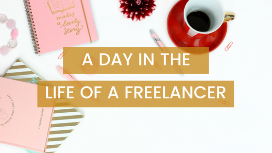 A Day in the Life of a Freelancer