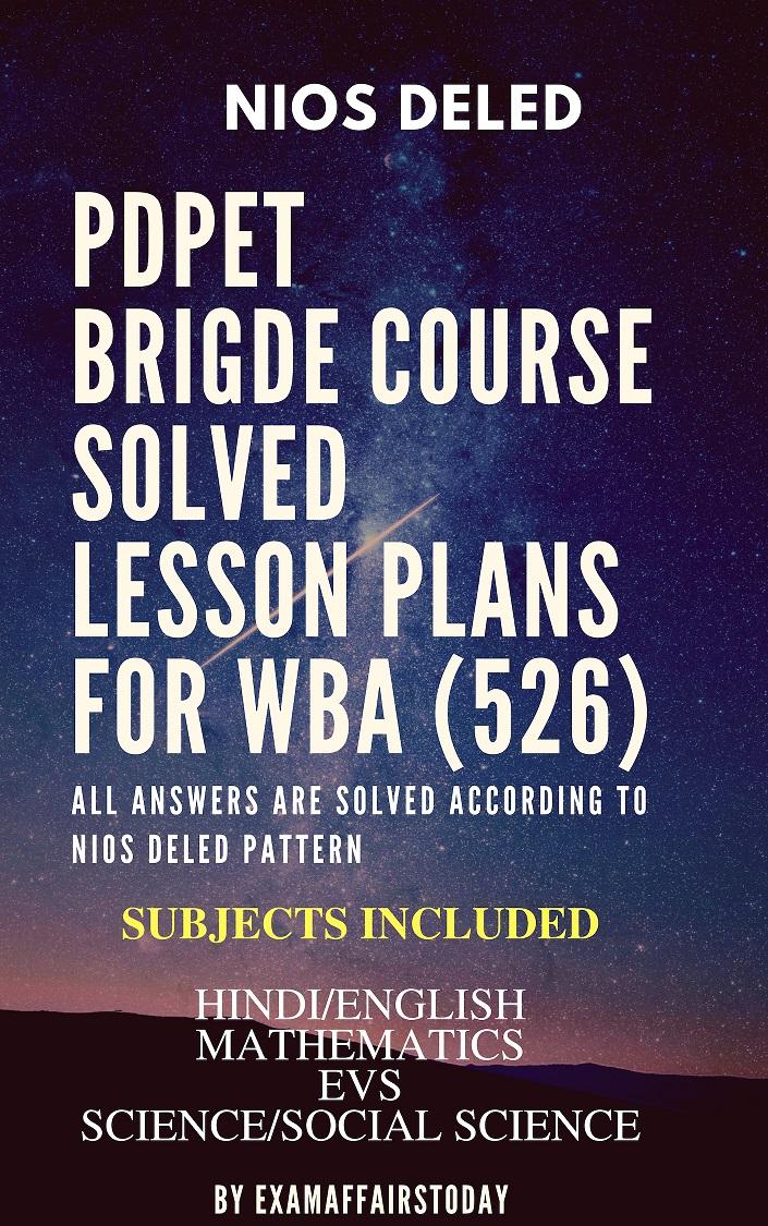 NIOS PDPET Bridge Course Solved Lesson Plans For WBA (526) and PT
