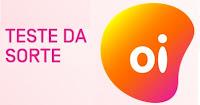 Teste da Sorte Oi testedasorte.com.br