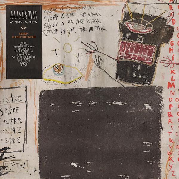 Eli Sostre - Sleep Is for the Weak Cover