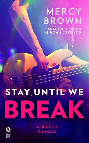 Stay Until We Break book cover