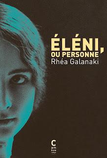 Eléni, ou personne – Rhéa Galanaki