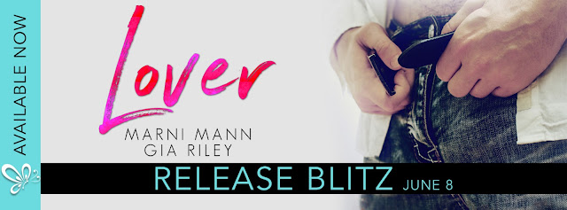[New Release] LOVER by Gia Riley & Marnie Mann @AuthorGiaRiley @MarniMann @jennw23 #UBReview