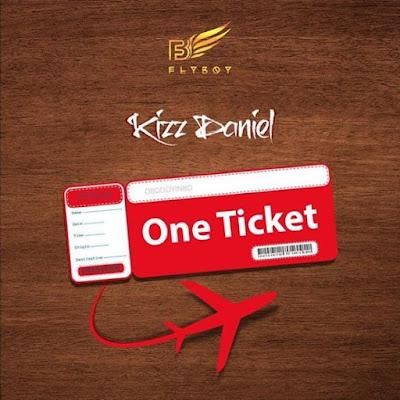 Kizz Daniel Ft. Davido - One Ticket
