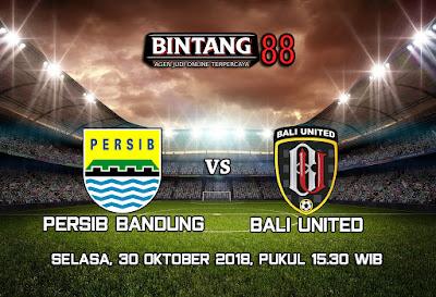 Prediksi Persib Bandung vs Bali United 30 Oktober 2018