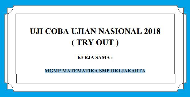 Soal Dan Pembahasan Ucun Matematika Smp Dki Jakarta Tahun 2018 Pendidikan Kewarganegaraan Pendidikan Kewarganegaraan
