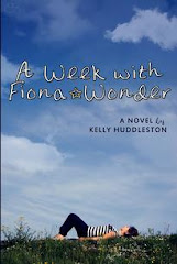 A Week with Fiona Wonder by Kelly Huddleston