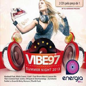 NIGHT SUMMER 2013 BAIXAR VIBE 97
