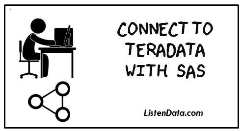 Connect to Teradata using SAS