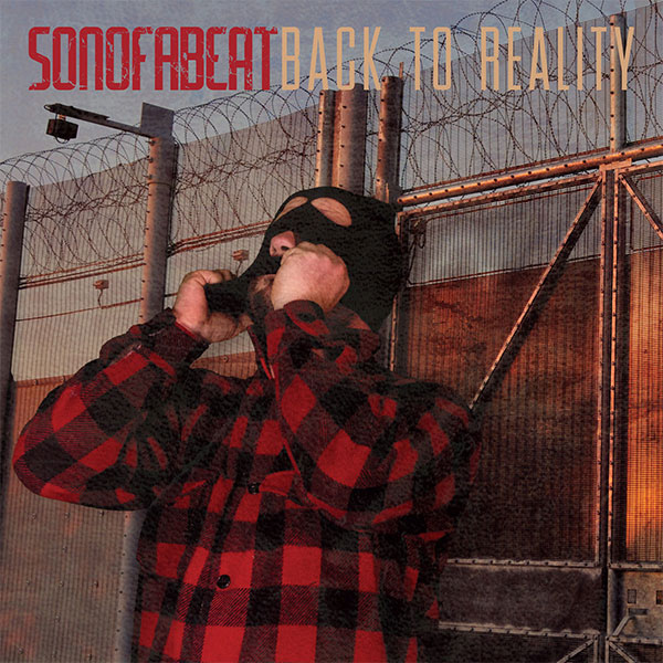 """Sonofabeat stream new album """"Back To Reality"""""""