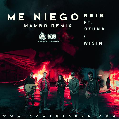 http://www.pow3rsound.com/2018/02/reik-ft-ozuna-wisin-me-niego-mambo-remix.html