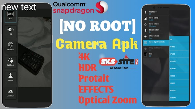 Snapdragon Camera Apk 4K,HDR,PROTAIT [NO ROOT]