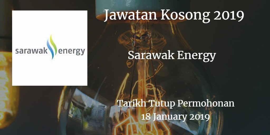Jawatan Kosong Sarawak Energy 18 January 2019