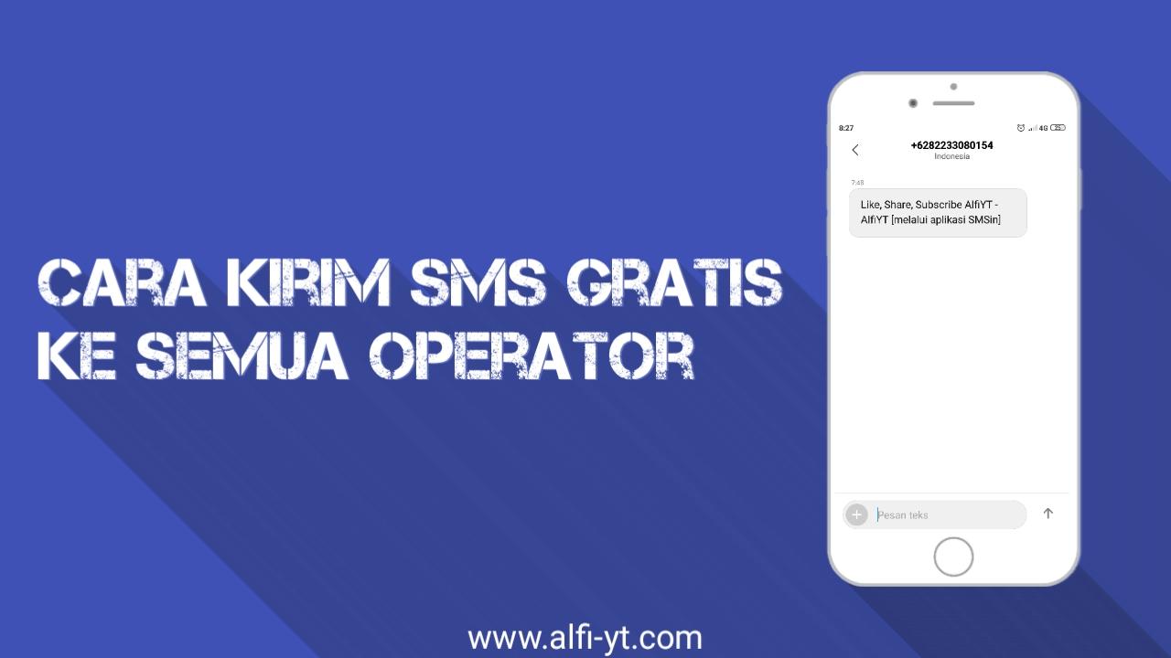 Cara Kirim SMS Gratis ke Semua Operator