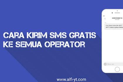 Cara Kirim SMS Gratis Ke Semua Operator di Android (2019)