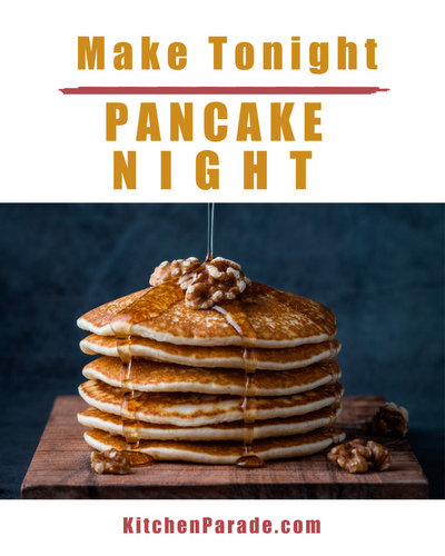 Make Tonight Pancake Night ♥ KitchenParade.com, a collection of pancake recipes, tools and tips. Move over Taco Tuesday and Pizza Friday!