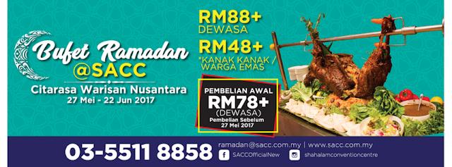 Ramadan Buffet 2017 - Cita Rasa Warisan Nusantara SACC