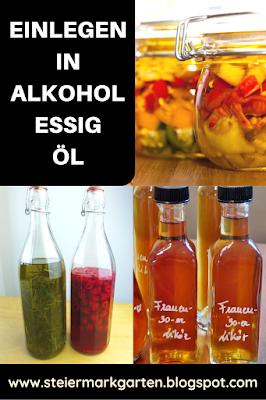 Einlegen-in-Alkohol-Essig-Öl-Pin-Steiermarkgarten