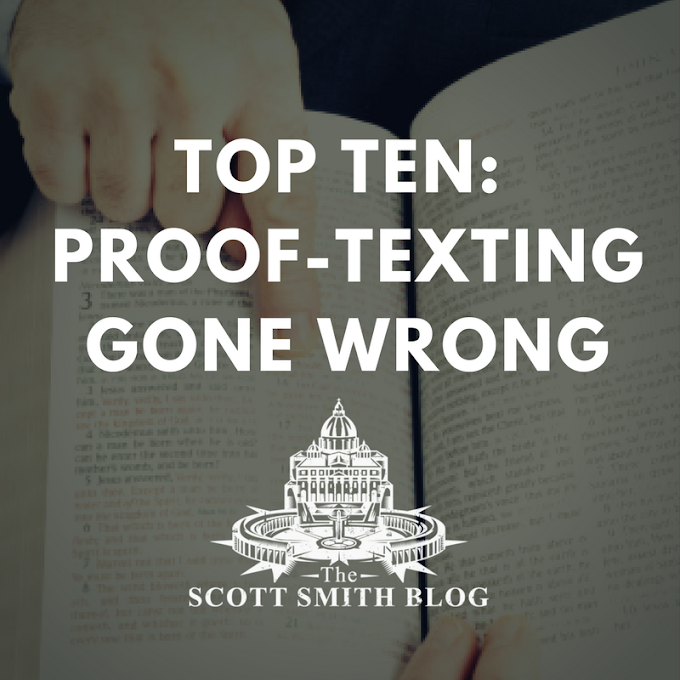 TOP TEN: Proof-Texting Examples Gone Wrong
