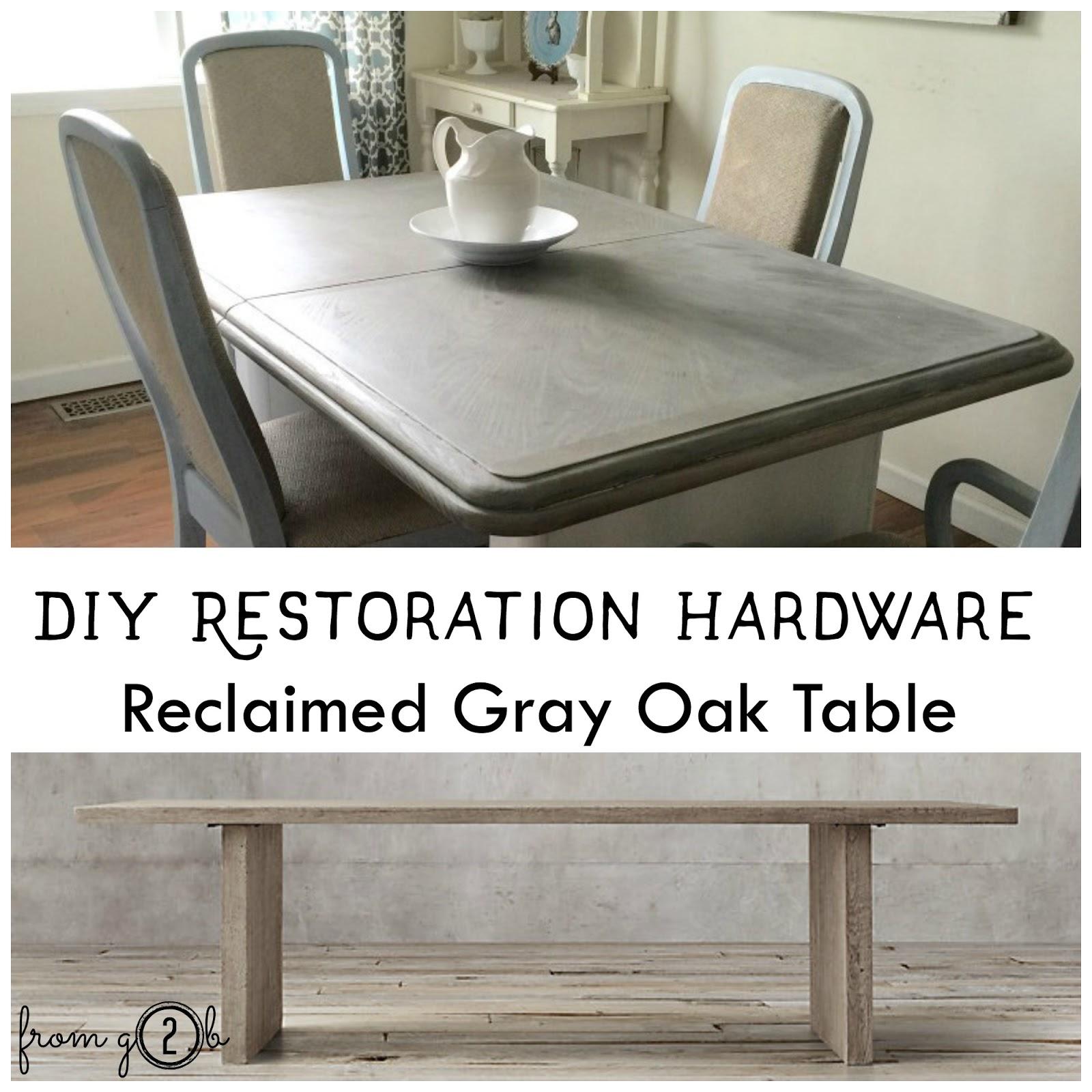 from Gardners 2 Bergers DIY RH Reclaimed Gray Oak Table
