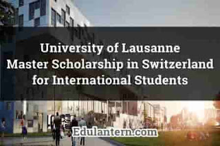 University of Lausanne - UNIL Master Scholarship in Switzerland for International Students