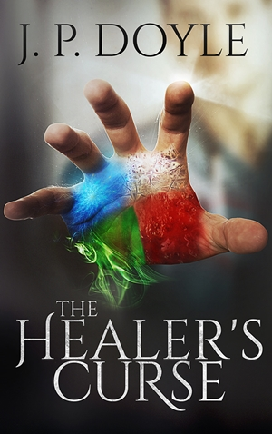 The Healer's Curse (J. P. Doyle)