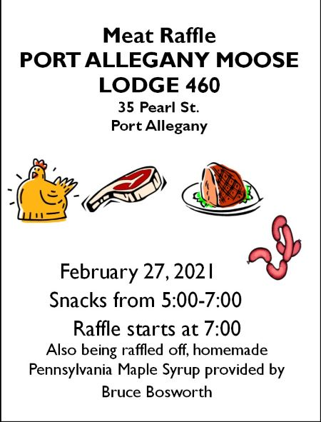 2-27 Meat Raffle At The Port Allegany Moose Lodge