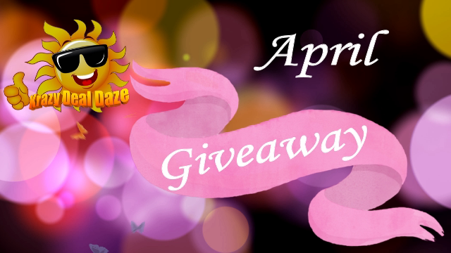 krazydealdaze.com April Giveaway 2018