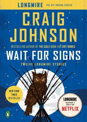 Steph, Review, Wait for Signs by Craig Johnson, Bea's Book Nook