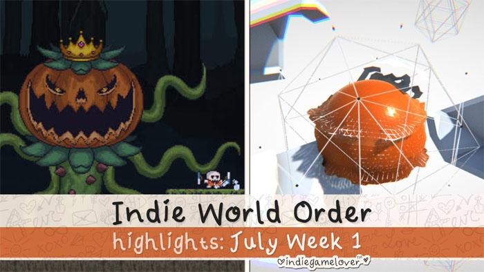 Indie World Order ♥ July Week 1