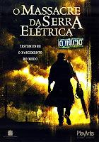 O Massacre da Serra Elétrica - O Início (The Texas Chainsaw Massacre: The Beginning) [2006]