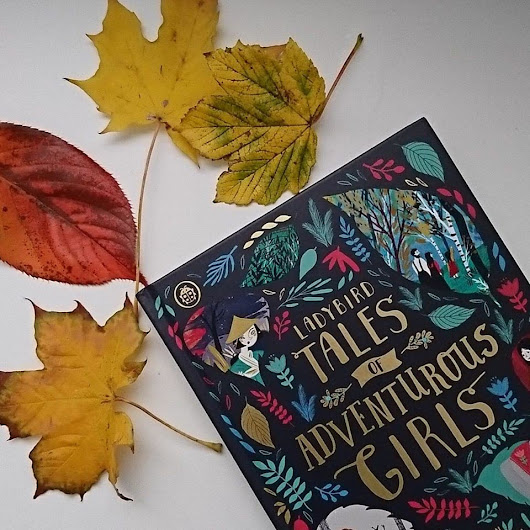 Ladybird Tales of Adventurous Girls - Review