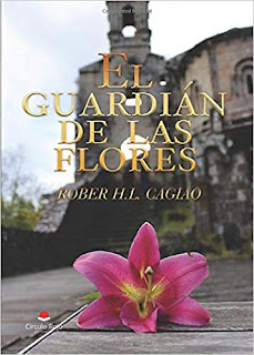 El Guardián de las Flores Rober H.L.Cagiao