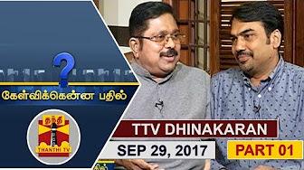 Kelvikkenna Bathil 29-09-2017 Exclusive Interview with TTV Dhinakaran