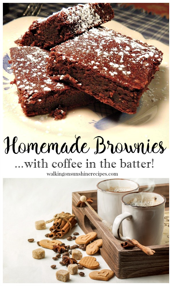 Homemade Brownies with Coffee in the Batter from Walking on Sunshine LONG