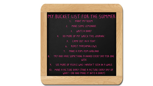 My Bucket List For The Summer :)