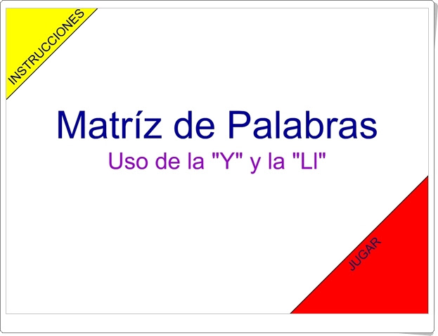"""Matriz de palabras: Uso de """"y"""" y """"ll"""". (Juego de Ortografía de Primaria)"""