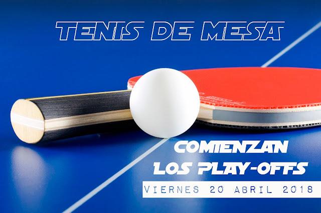TENIS DE MESA: Comienzan los Play-Offs