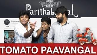Tomato Paavangal | Gopi Sudhakar | Parithabangal