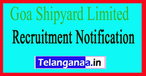 Goa Shipyard Limited GSL Recruitment Notification 2017