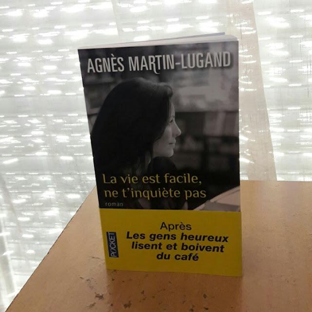 La vie est facile, ne t'inquiète pas ~ Agnès Martin-Lugand