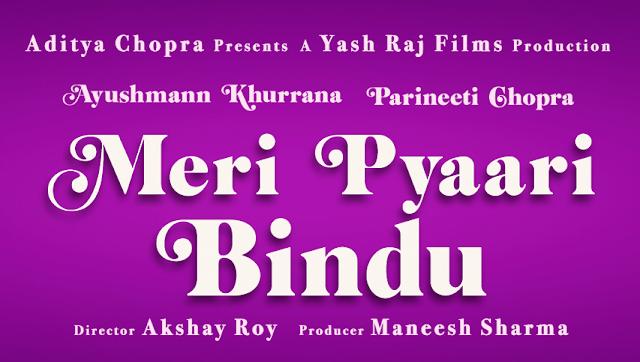 Meri Pyaari Bindu, Meri Pyaari Bindu Poster, Meri Pyaari Bindu First Look