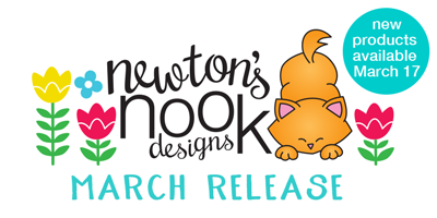 Newton's Nook Designs March Release 2017