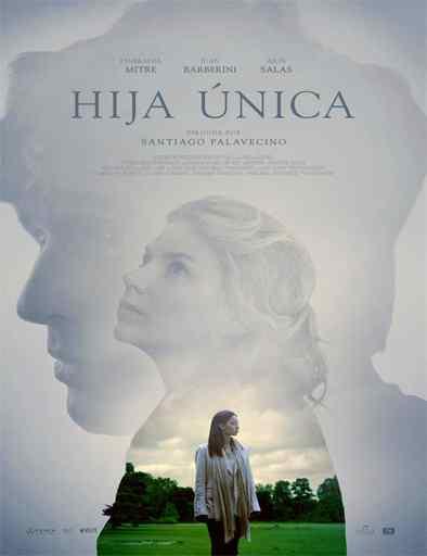 Hija Unica (2016)