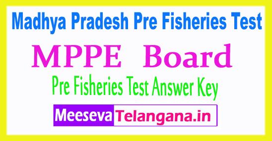 Madhya Pradesh Vyapam Pre Fisheries Test PFT Answer Key 2018 Download